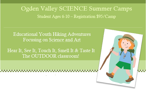 Ogden Valley SCIENCE Summer Camps, Eden UT